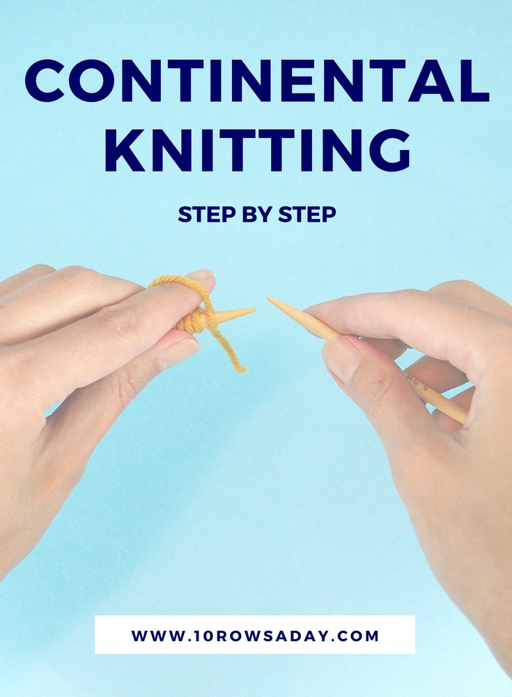 Continental knitting step by step | 10 rows a day