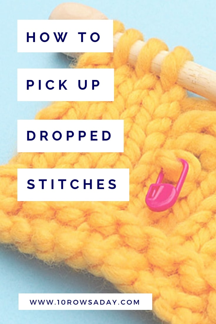 How to pick up dropped stitches | 10 rows a day