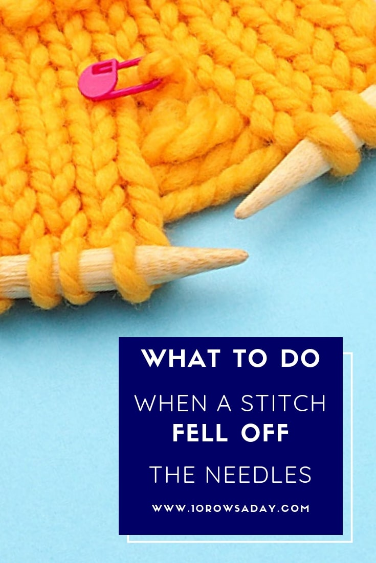 What to do when a stitch fell off needles | 10 rows a day