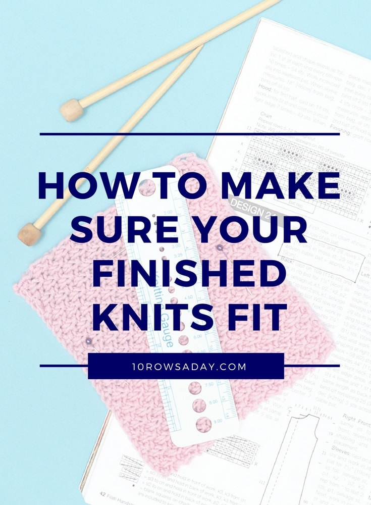 How to make sure your finished knits fit | 10 rows a day