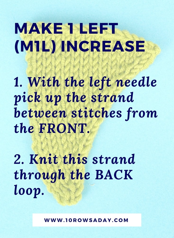 Make 1 left (M1L) and make 1 right (M1R) knitting increases | 10 rows a day