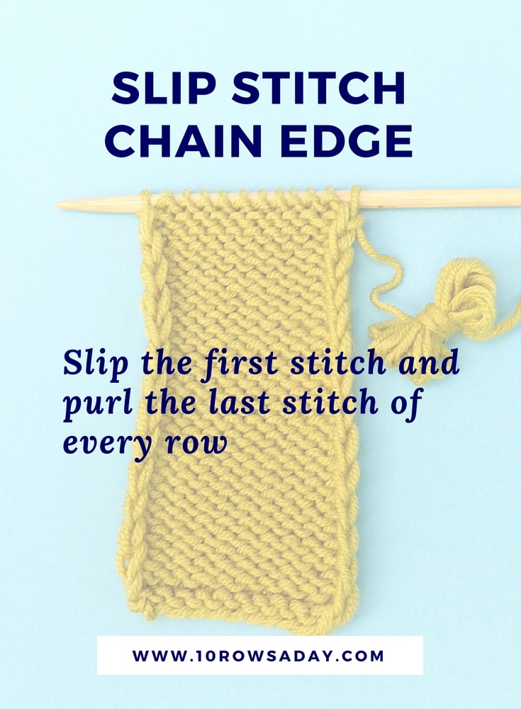 5 ways to make neat side edges in knitting - slip stitch chain selvedge | 10 rows a day