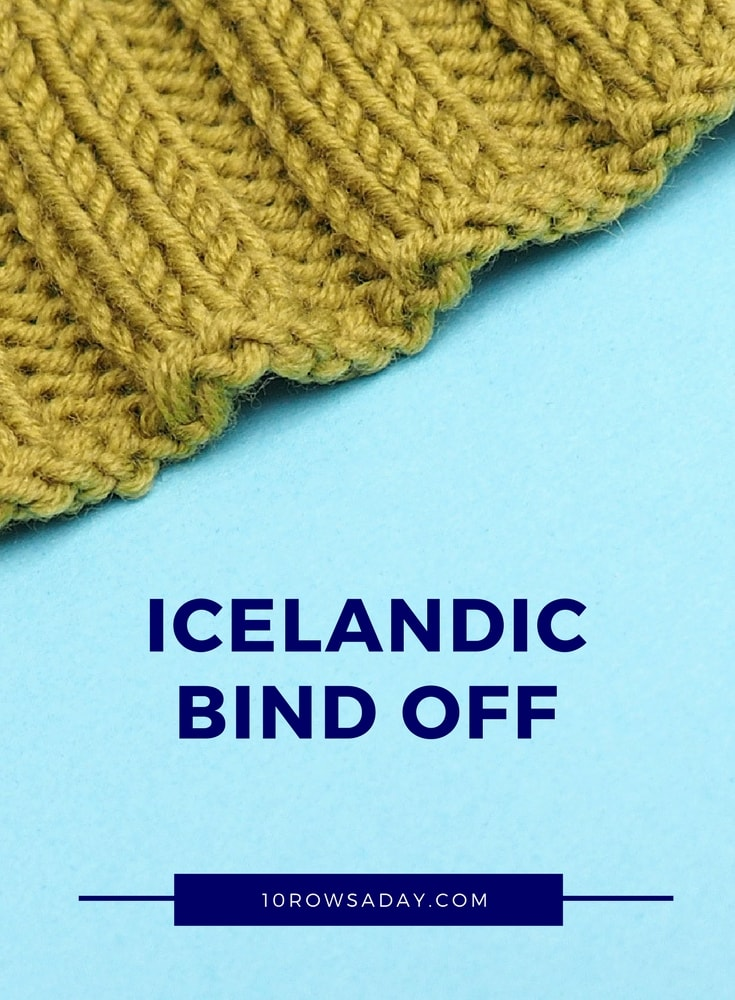 Icelandic bind off | 10 rows a day