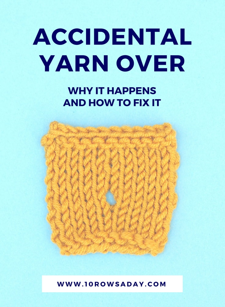 Accidental yarn ove - why it happens and how to fix it | 10 rows a day