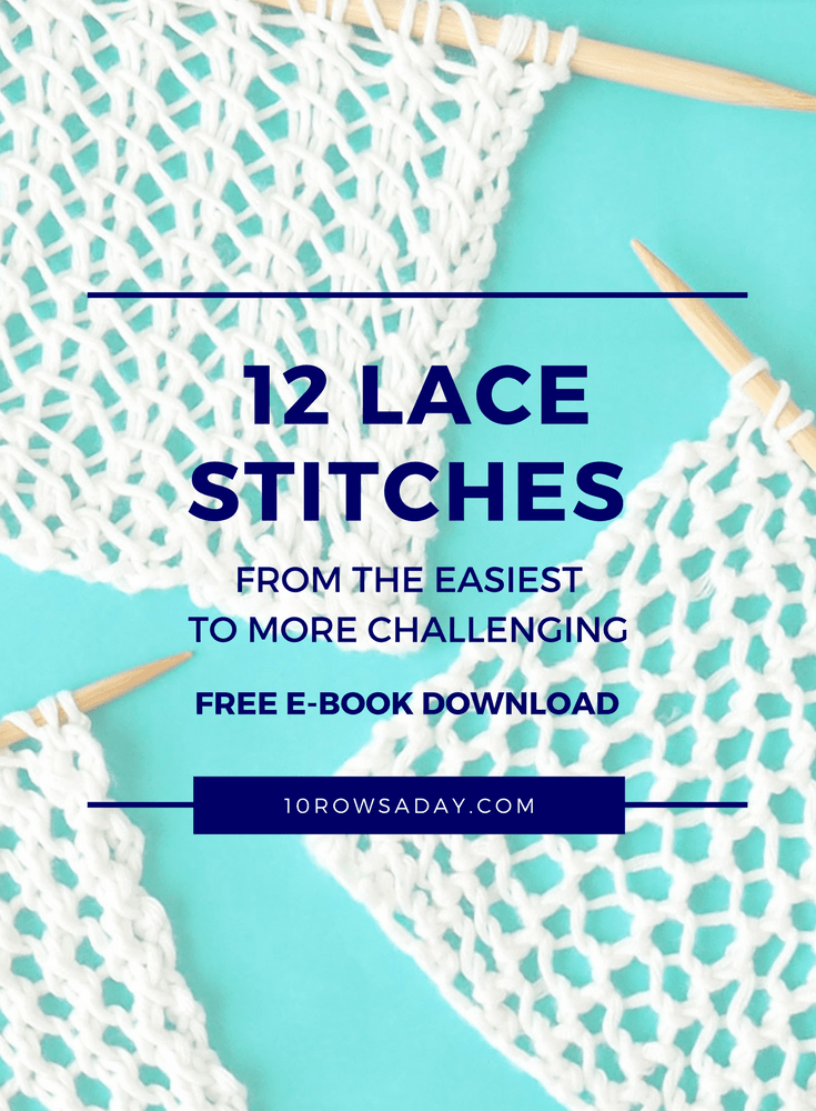 12 Lace Stitches - Free E-Book of Knitting Stitch Patterns | 10 rows a day