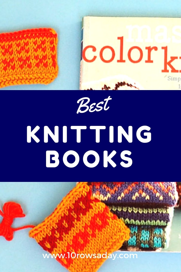 Honest reviews of the most helpful knitting books | 10 rows a day
