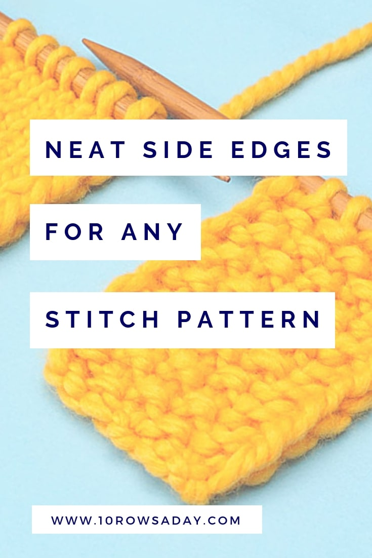 The Easiest Way to Make Neat Side Edges | 10 rows a day
