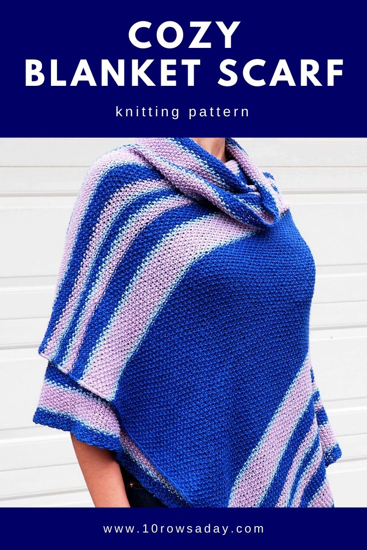 Cozy Blanket Scarf Knitting Pattern | 10 rows a day