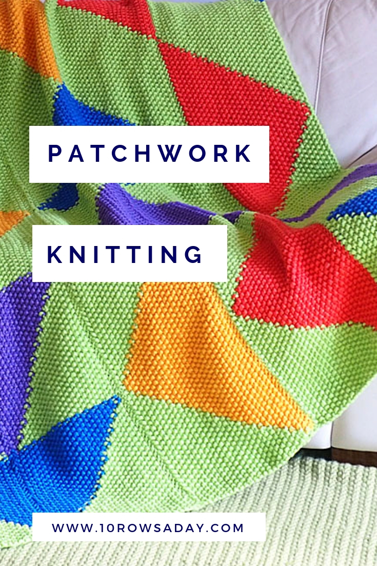 Patchwork Knitting - Online Course | 10 rows a day