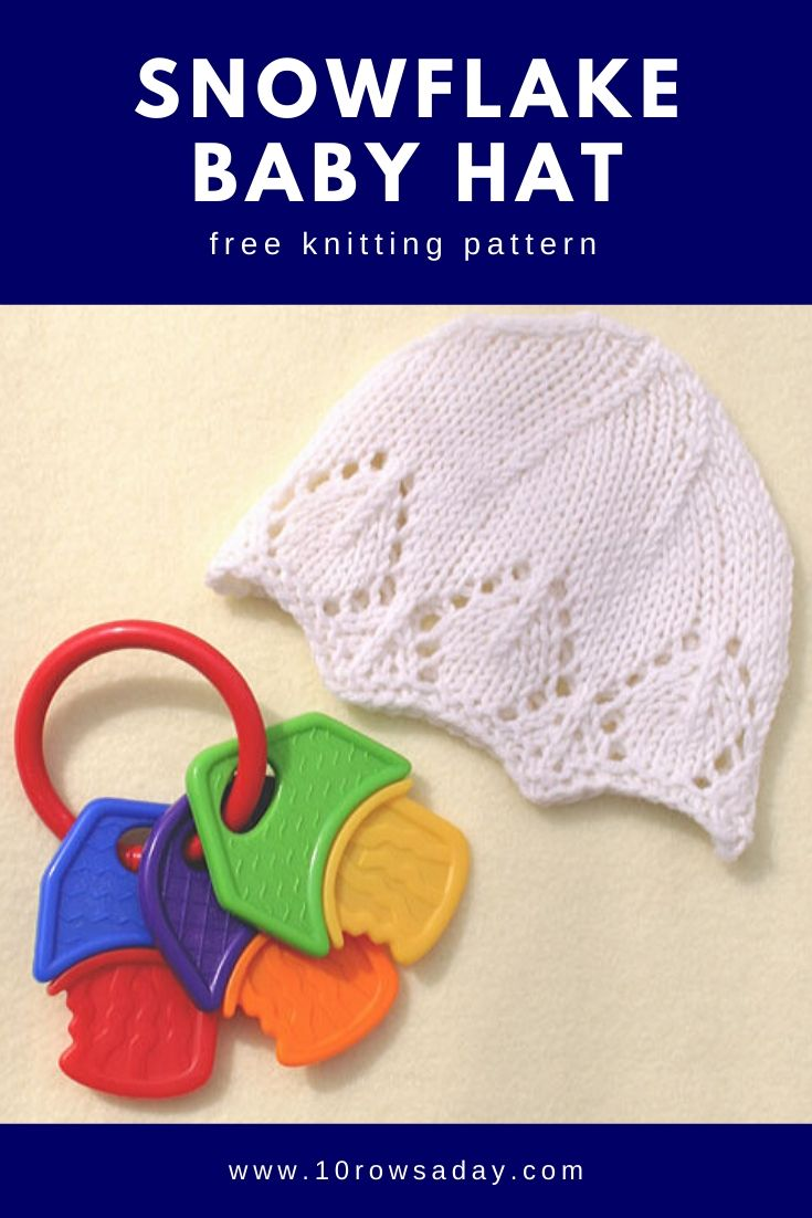 Snowflake Baby Hat Knitting Pattern | 10 rows a day