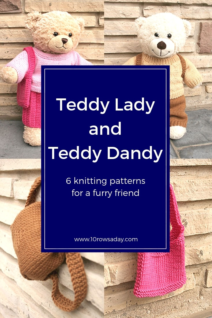Teddy Lady and Teddy Dandy - 6 Knitting Patterns for a Furry Friend | 10 rows a day