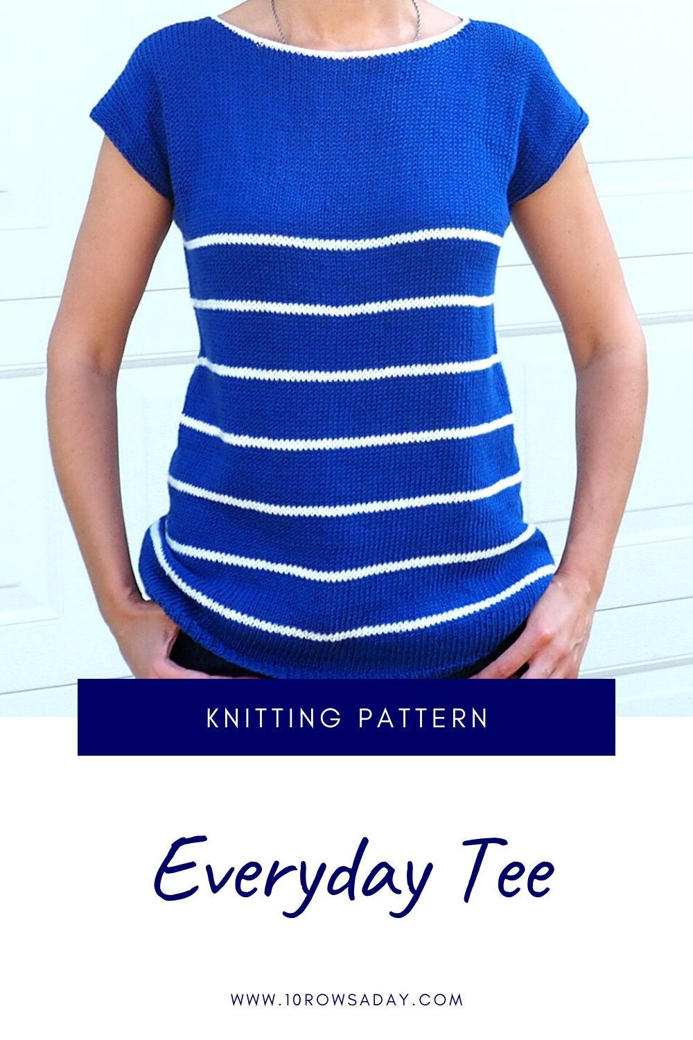 Everyday Tee Knitting Pattern | 10 rows a day
