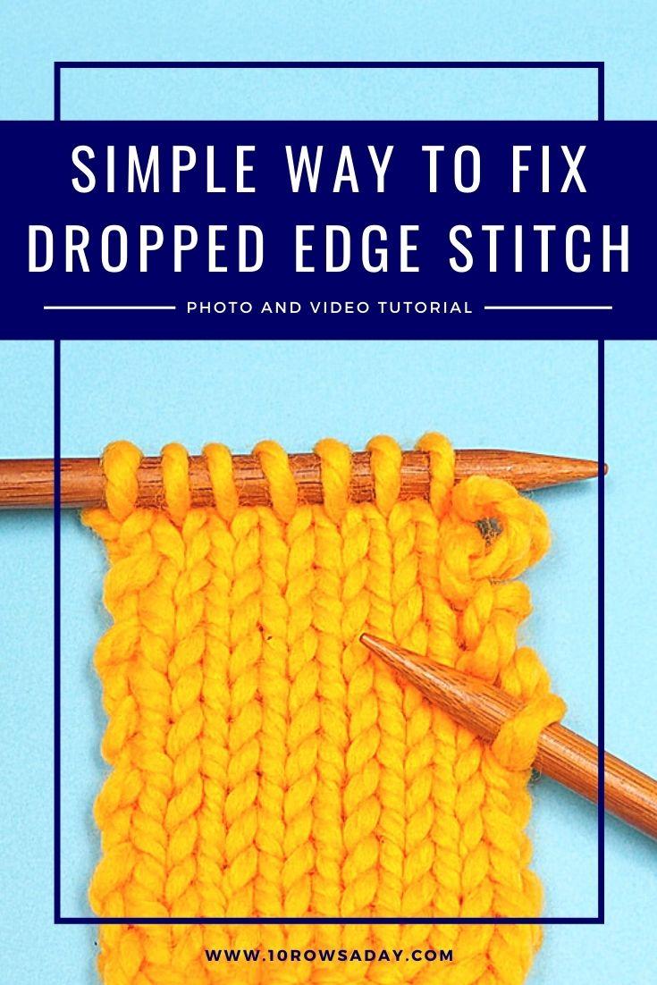 Arreglar una puntada de borde caído en tres sencillos pasos    10 filas al día