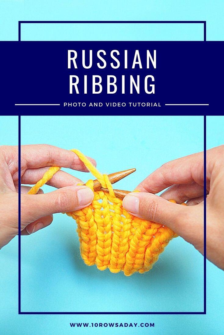 Elástico ruso: una forma sencilla de hacer cualquier punto elástico más ordenado    10 filas al día